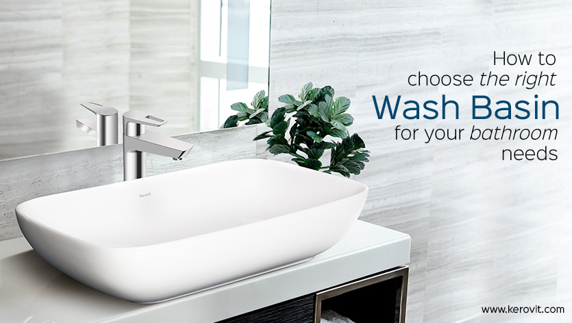 how to choose the right wash basin for your bathroom